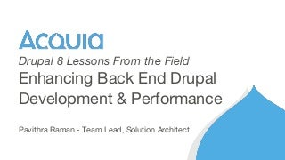 Drupal 8 Lessons From the Field: Part 3 - The Drupal Backend