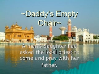 Daddy's chair