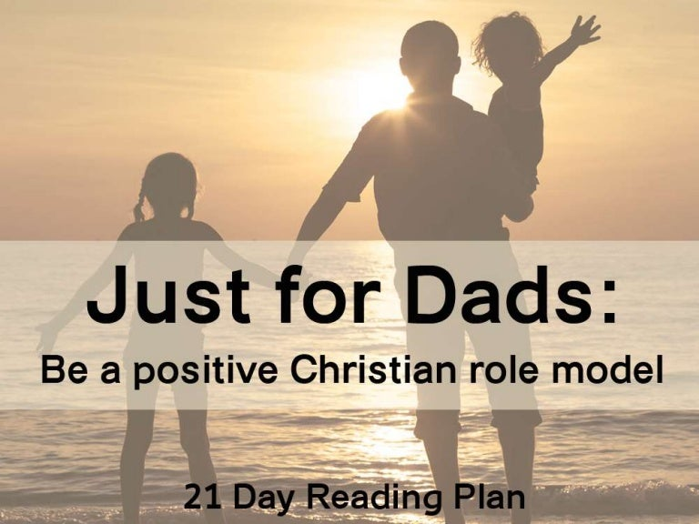 Just for dads be a positive christian role model fandeluxe Images