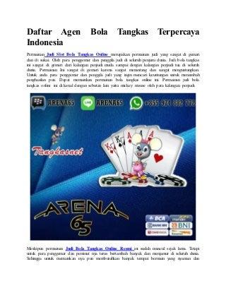 Daftar agen bola tangkas terpercaya indonesia