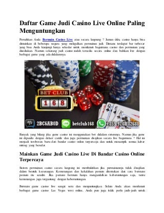 Daftar game judi casino live online paling menguntungkan