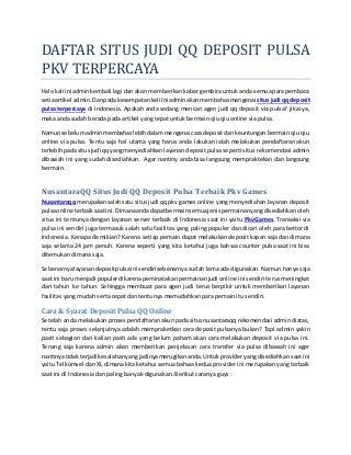 Daftar situs judi qq deposit pulsa pkv terpercaya
