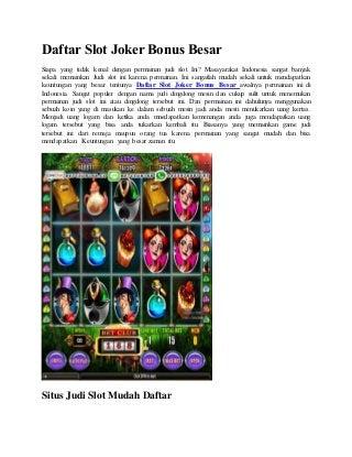 Daftar slot joker bonus besar