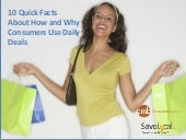 10 Quick Facts About Why and How Consumers Use Daily Deals