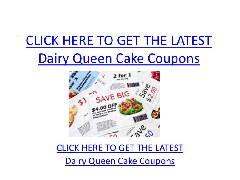 graphic regarding Ice Cream Coupons Printable identify Dairy Queen Cake Coupon codes - Printable Dairy Queen Cake Discount codes