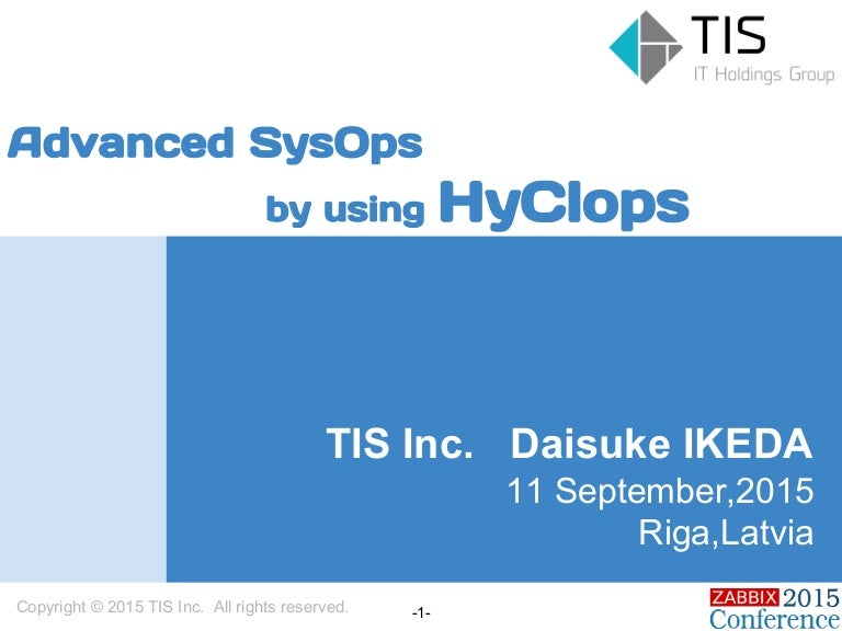 Daisuke Ikeda - Advanced SysOps by using HyClops