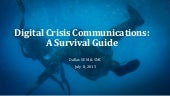 Digital Crisis Communications: Case Studies and Tips - July 2015