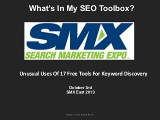 Unusual Uses Of 17 Free Tools For Keyword Discovery