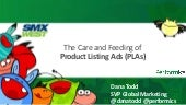 The Care and Feeding of Google Product Listing Ads (SMX West 2013)