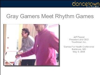 Gray Gamers meet Rhythm Games