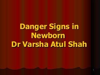 Danger signs in newborns