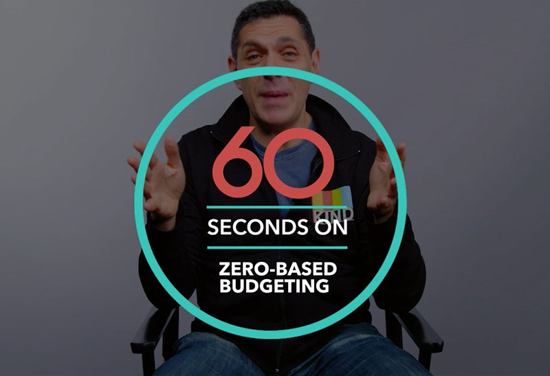 60 Seconds On: Zero-Based Budgeting