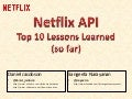 Top 10 Lessons Learned from the Netflix API - OSCON 2014