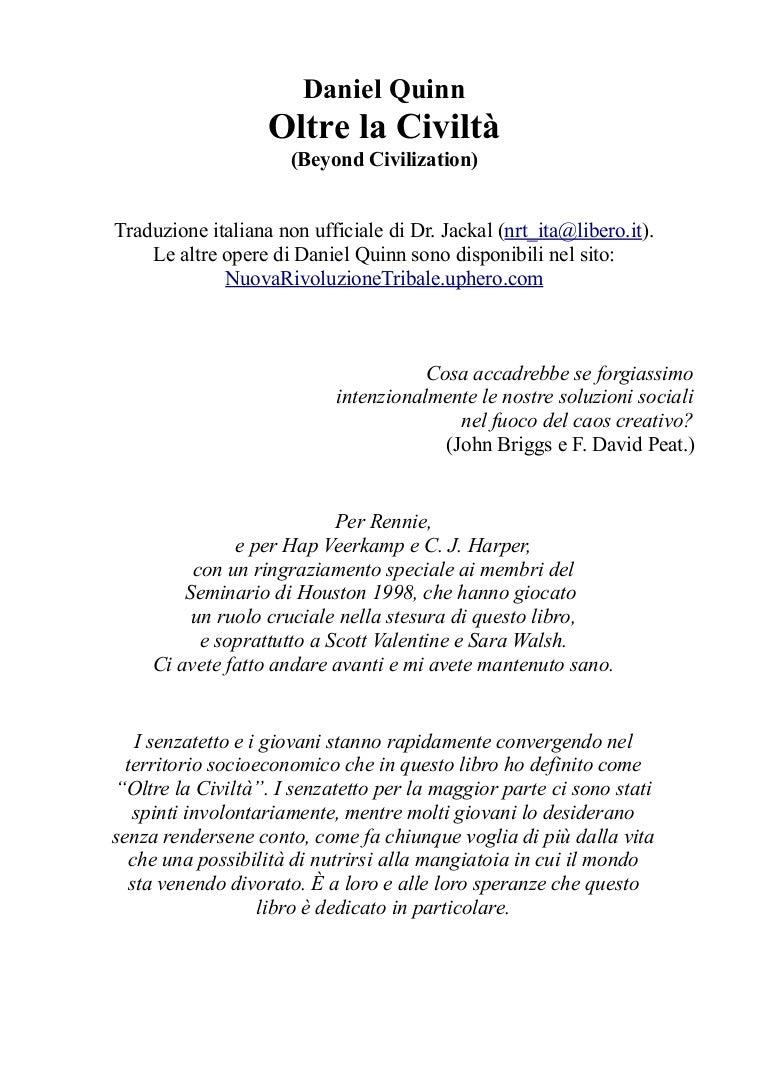 Daniel Quinn - Oltre la civiltà (Beyond Civilization) (libro in itali… 38c8c027c39