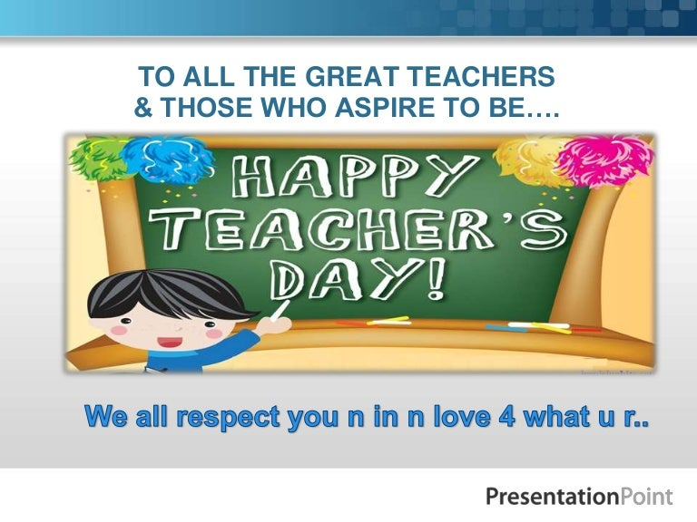 best ppt on teachers day