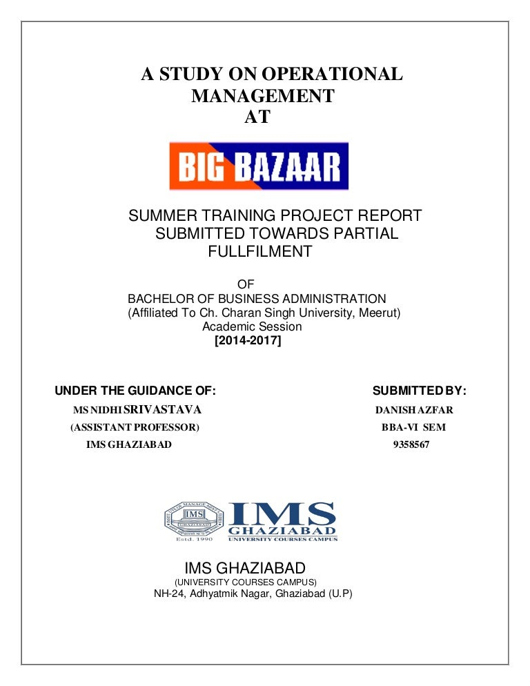 5fc334c982 A Study on Operational Management at Big Bazaar