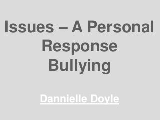 Dannielle Doyle Bullying Issue Pp