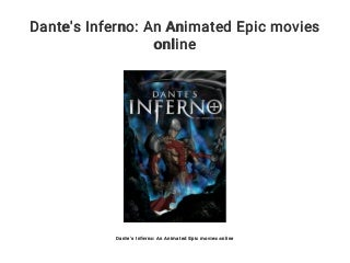 Dante's Inferno: An Animated Epic movies online