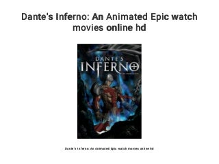Dante's Inferno: An Animated Epic watch movies online hd
