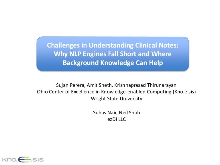 Challenges In Understanding Clinical Notes: Why Nlp Engines Fall Shor…