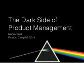 Dark Side of Product Management