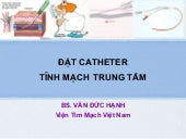 Dat catheter-tinh-mach-trung-tam