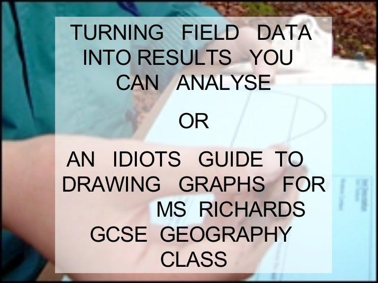 Gcse geography coursework data presentation