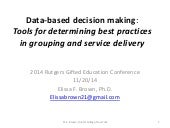 Data-based Decision Making: Tools for Determining Best Practices in Grouping and Service Delivery