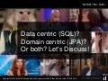 Data-centric (SQL) vs Domain-centric (JPA) - JAX 2018