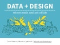Data Design: Where Math and Art Collide