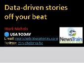 Data-driven stories off your beat - Mark Nichols - Muncie NewsTrain - 3.24.18