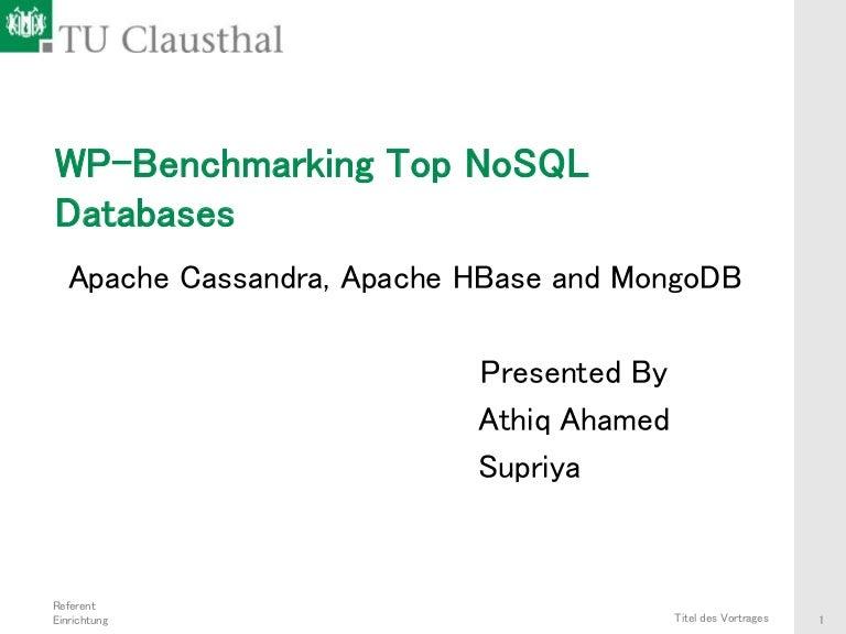 Benchmarking Top NoSQL Databases: Apache Cassandra, Apache