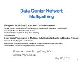 Data Center Network Multipathing