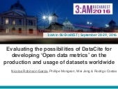 Evaluating the possibilities of DataCite for developing 'Open data metrics' on the production and usage of datasets worldwide