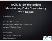 QCONSF - ACID Is So Yesterday: Maintaining Data Consistency with Sagas
