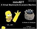 mm-ADT: A Virtual Machine/An Economic Machine