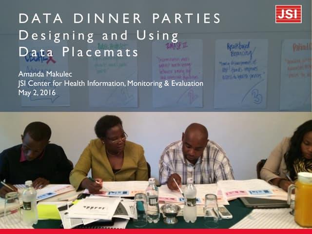 Data Dinner Parties