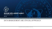 Data Management and Ethical Approach
