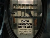 Data protection and security on the web, ESWC2014 Panel