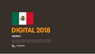 Digital 2018 Mexico (January 2018)