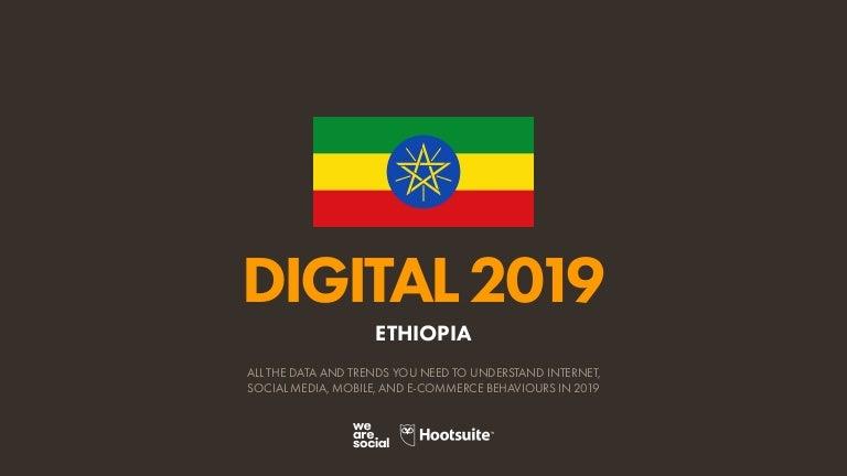 Digital 2019 Ethiopia (January 2019) v01