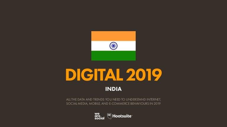 Digital 2019 India (January 2019) v01