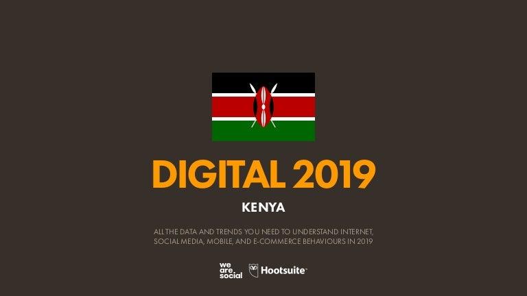 Digital 2019 Kenya January 2019 V01