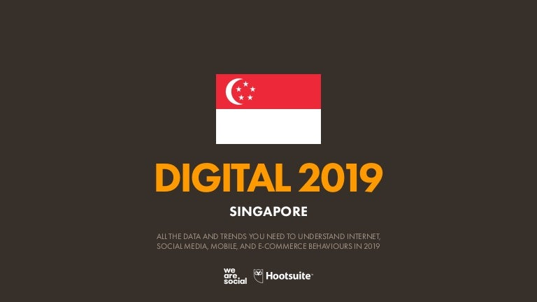 Digital 2019 Singapore (January 2019) v01