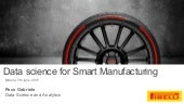 Data science for smart manufacturing at Pirelli