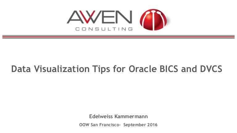 Data Visualization Tips for Oracle BICS and DVCS