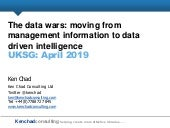 The data wars are coming. Moving from management information to data driven intelligence