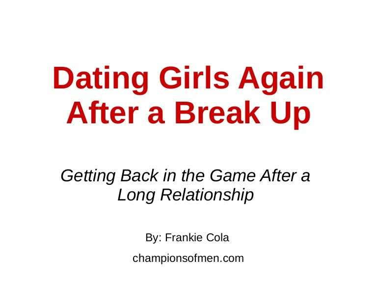 when to start dating again after a long relationship