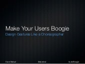 Make Your Users Boogie