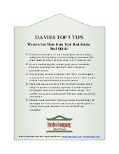 Davies Top 5 Tips- Ways to Get More Out of Your Real Estate, Real Quick